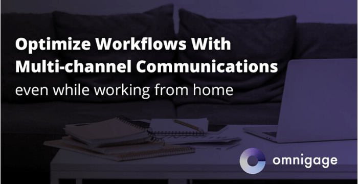 Elevating Multi-Channel Engagement Practices – Part 2: Workflow Efficiency